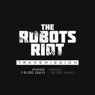 The Robots Riot Transmission #10: Robodrum