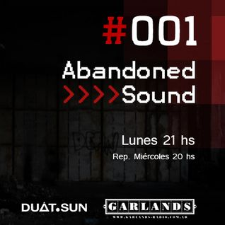 001 Abandoned Sound - Garlands Radio