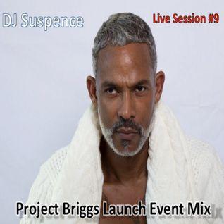 DJ Suspence Live Show #9:  Project Briggs Launch Event Mix