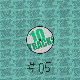 Ten Tracks #05