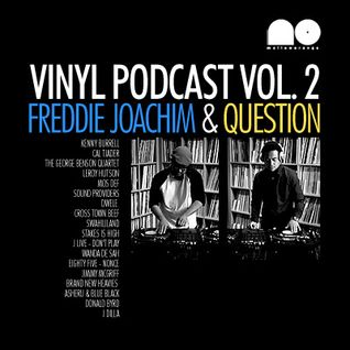 Freddie Joachim & Question - Mellow Orange Vinyl Podcast Vol. 2