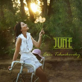 June by Eric Tchaikovsky