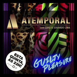 Atemporal Guilty Pleasures, volume.1