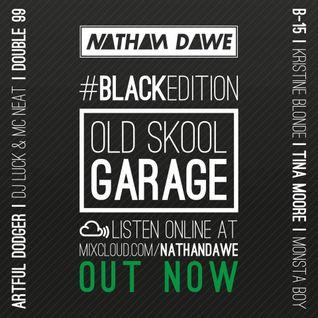 OLD SKOOL GARAGE #BLACKedition | @NATHANDAWE