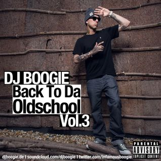 Boogiemonster Aka DJ Boogie - Back To Da Oldschool Vol.3