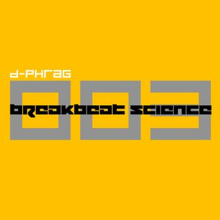 d-phrag - Breakbeat Science 03