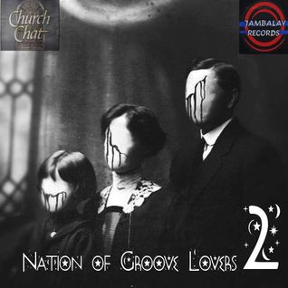 Nation of Groove Lovers Part 2