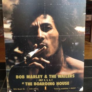 Bob Marley live @ The Boarding House, San Francisco, CA  (7/7/1975) – Full Concert