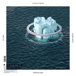 ALEX KAVE — PARADIGM N°026 [29|06|2016]
