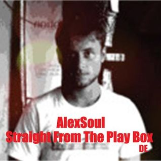 AlexSoul - Straight From The Play Box