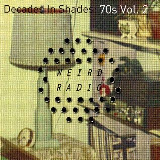 Decades In Shades: 70s Vol. 2