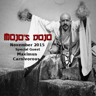 Mojo's Dojo #4 - Maximus Carnivorous