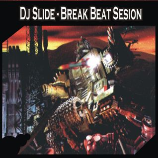 Dj Slide - BreakBeat Mix