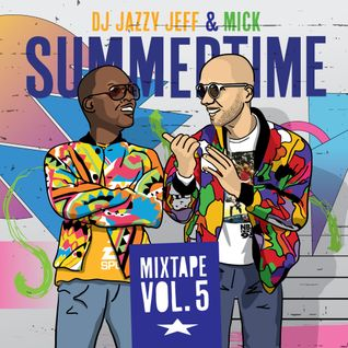 DJ Jazzy Jeff & Mick - Summertime Mixtape Vol. 5 (2014)