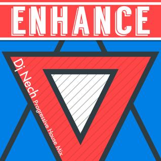 Enhance /|/ Dj Nech