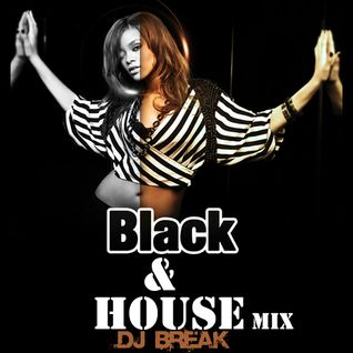 Dj Break - Black & House Mix Vol.1 2014