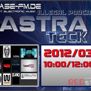 Astra Teck - Illegal podcast #03 on Cuebase.fm.de [2012/03/11]