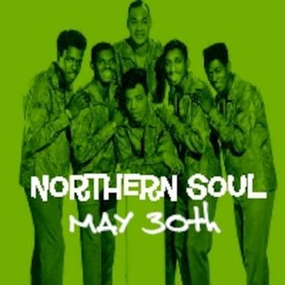 Northern Soul Show 31st May