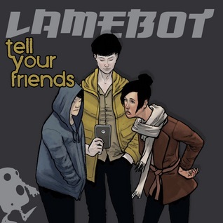 Tell Your Friends [Mini Mix]