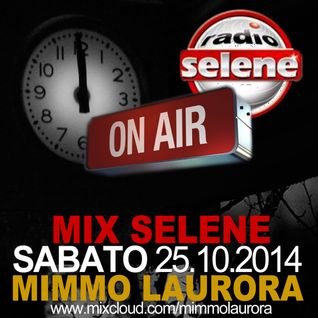 mimmo laurora - mix selene sabato 25.10.14
