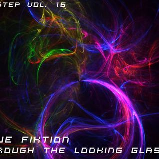 Through The Looking Glass (Dubstep)