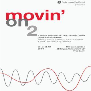 """movin'ON"" pt. 2 @ Bar Gramophone Teaser - DaBreakOff"