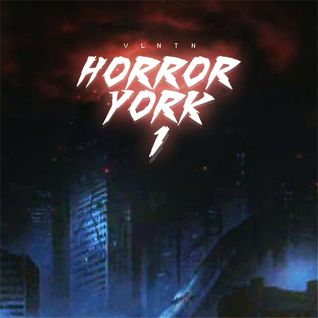 Vlntn - Horror York Mixtape 2014