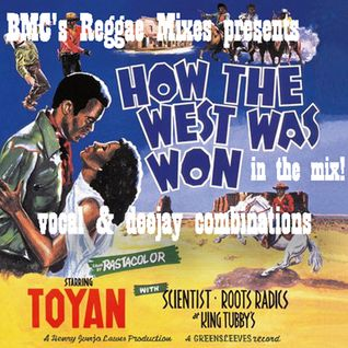 Toyan's How The West Was Won - In The Mix