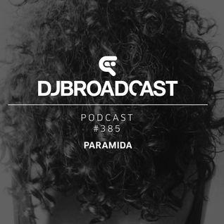 DJB Podcast #385 - Paramida
