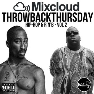 #ThrowbackThursday: Oldskool Hip-Hop & R'n'B - Vol 2