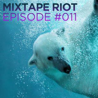Mixtape Riot #011