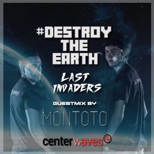 Destroy The Earth Podcast #020 (Guestmix By Montoto)