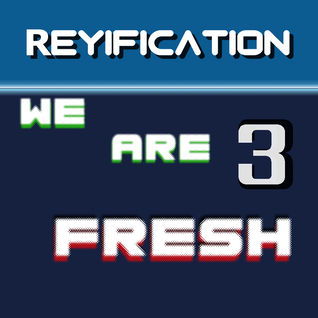 We Are Fresh Vol. 3