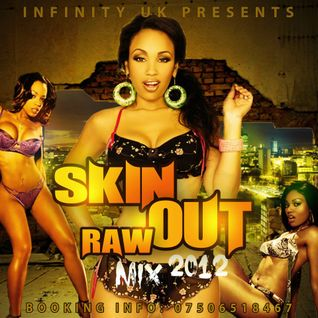 INFINITY UK SKIN OUT RAW MIX 2012 VOL.2 DANCEHALL
