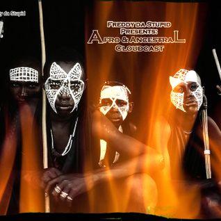 Freddy da Stupid Afro & Ancestral Cloudcast 16.12.15