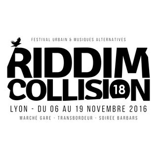 En direct de Riddim Collision - vendredi 18 novembre 2016