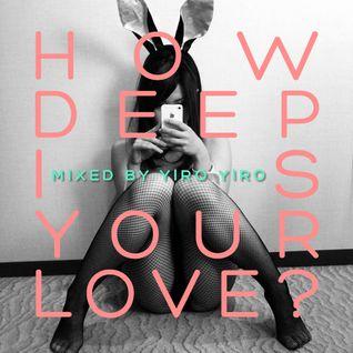 How Deep Is Your Love Fg Dj Radio Show 17
