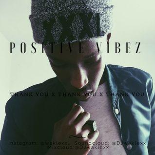 Positive Vibez Mix