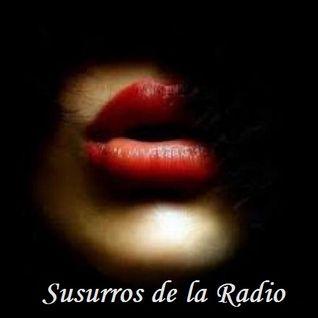 SUSURROS DE LA RADIO 2016 - 20-06 al 26-06 - BLOQUE 1