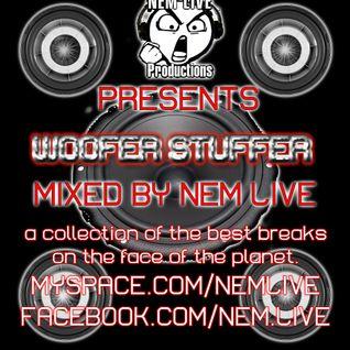 Nem Live- Woofer Stuffer