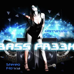 StereoFLO Vol.13 BASS FR33K