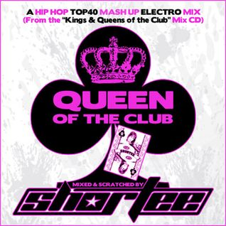 Shortee - Kings & Queens of the Club (Top 40 Mashup Mix)