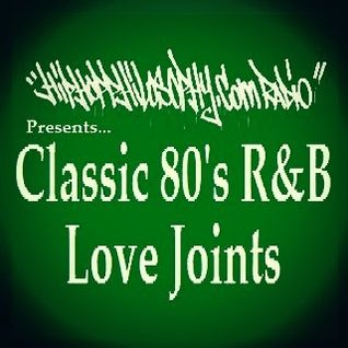 Classic 80's R&B Love Joints by HipHopPhilosophy.com Radio