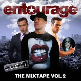 Dj Just1: Entourage - The Mixtape Vol. 2