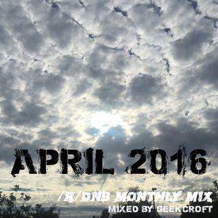 /r/dnb April 2016