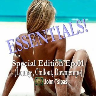 ESSENTIALS! Special Edition Ep.01