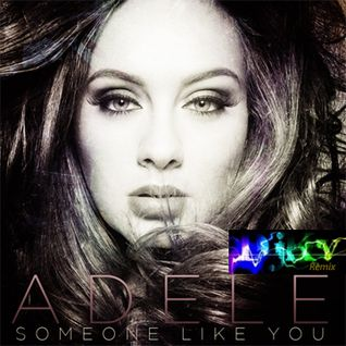 Adele - Someone Like You (DJKV Exqlusive Remix)