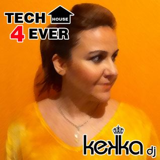 Tech House 4ever! #2 - Mixed by Kekka DJ