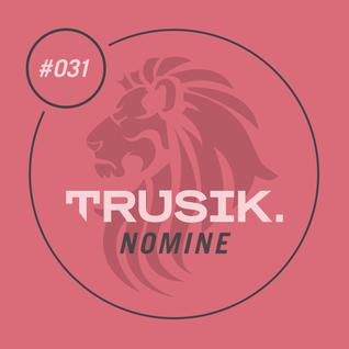 Nomine - TRUSIK Exclusive Mix