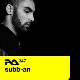 Subb-an @ RA. Podcast 347 (21.01.2013)
